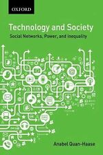 Technology and Society: Social Networks, Work, and Inequality (Themes in Canadia