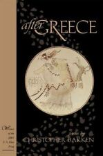 New Odyssey: After Greece : Poems by Christopher Bakken (2001, Hardcover)