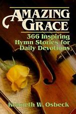 Amazing Grace: 366 Inspiring Hymn Stories for Daily Devotions-ExLibrary