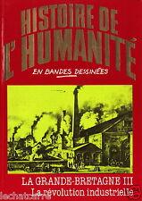 Histoire de l'Humanité en BD N°39 - La Révolution Industrielle - Eds.Edito -1982