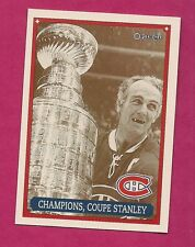 RARE 1992-93 OPC # 41 CANADIENS STANLEY CUP  TEAM FANFEST LIMITED /5000 CARD