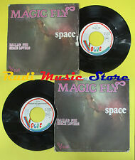 LP 45 7'' SPACE Magic fly Ballad for space lovers 1977 france VOGUE no cd mc*dvd