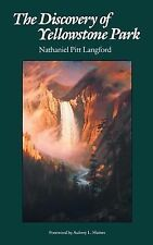 The Discovery of Yellowstone Park: Journal of the Washburn Expedition to the Yel