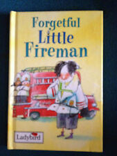 Ladybird Hardback Book - Little Stories - Forgetful Little Fireman