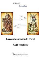 Las Combinaciones Del Tarot. Guia Completa by Antares Stanislas (2014,...