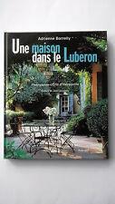 UNE MAISON DANS LE LUBERON - DE ADRIENNE BORRELLY