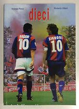 ROBERTO BAGGIO / GIUSEPPE SIGNORI ed. News Sport 2004 di Pesci e Villani NUOVO