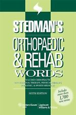 Stedman's Orthopaedic & Rehab Words: With Chiropractic, Occupational Therapy, Ph