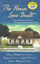 The House Love Built: Foundation for Love/Love's Open Door/Once Upon an Attic/Me