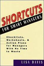 Shortcuts For Smart Managers :Checklists, Worksheets A