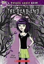 The Dead End (The Poison Apple #1), McCoy, Mimi, Good Book