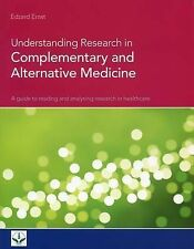 Understanding Research in Complementary and Alternative Medicine: A Guide to...