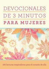 Devocionales de 3 minutos para mujeres:  180 lecturas inspiradoras para el coraz