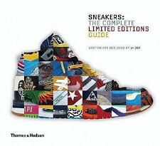 Sneakers : The Complete Limited Editions Guide by U-Dox International Staff...