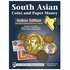 South Asian Coins and Paper Money: Indian Edition Including Undivided India Prio