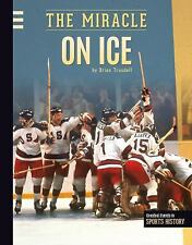 Greatest Events in Sports History: Miracle on Ice by Brian Trusdell (2014,...