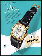 1950's Vintage 1956 Pronto Tropic Master Wrist Watch Mid Century Design Print AD
