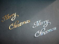 Merry Christmas sentiment die cuts x 6