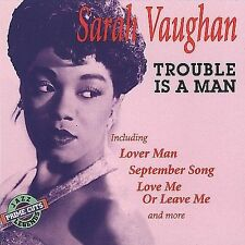 Trouble Is a Man by Sarah Vaughan (CD, Apr-1992 Prime Cuts)