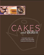 Cakes and Bakes by Parragon Book Service Ltd (Hardback, 2007)