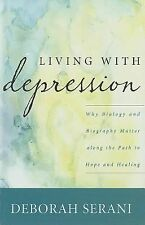 Living with Depression: Why Biology and Biography Matter along the Pat-ExLibrary