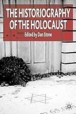 Historiography of the Holocaust by Dan Stone (2006, Paperback)