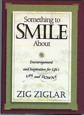 Something to Smile About : Encouragement and Inspiration for Life's Ups and Down