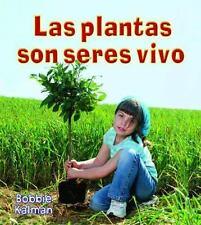 Las Plantas Son Seres Vivos = Plants Are Living Things (Introduccion a-ExLibrary
