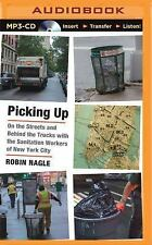 Picking Up : On the Streets and Behind the Trucks with the Sanitation Workers...