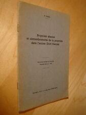Filhol Propriété absolue & démembrements dans l'ancien droit français 1960 Envoi