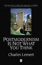 Postmodernism Is Not What You Think