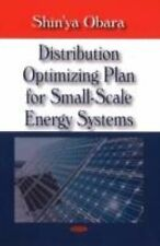 Distribution Optimizing Plan for Small-Scale Energy Systems by Shin'ya Obara...