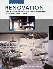 The Art of Renovation: How to Turn Your House into Your Contemporary Dream Home