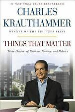 BUY 2 GET 1 FREE Krauthammer, Charles,Things That Matter: Three Decades of Passi