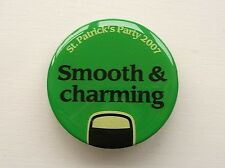 2007 ST. PATRICK'S DAY GUINNESS BEER SMOOTH AND CHARMING PROMO PIN BADGE BUTTON