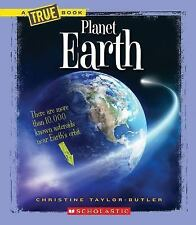 A True Book--Space: Planet Earth by Christine Taylor-Butler (2014, Paperback)