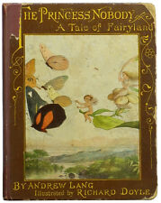 Andrew Lang/Richard Doyle illustrated Princess Nobody Tale of Fairyland 1884