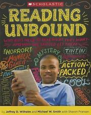 Reading Unbound: Why Kids Need to Read What They Want?and Why We Should Let Them