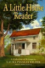 Little House Reader, A Little House Books - Laura Ingalls Wilder - Hardcover