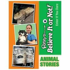 Animal Stories (Ripley's Believe It or Not!: Enter If You Dare)