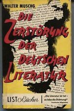 Walter Muschg - Die Zerstörung der deutschen Literatur