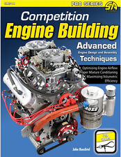 Competition Engine Building: Advanced Engine Design & Assembly Techniques Book