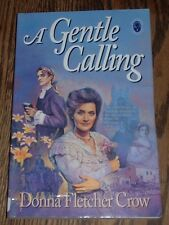 The Cambridge Chronicles: A Gentle Calling by Donna Fletcher Crow (1994, Paper)