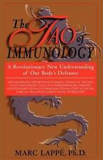 the-tao-of-immunology-a-revolutionary-new-understanding-of-our-body039s-defenses