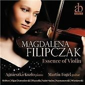 Essence of Violin - Elgar, Wieniawski, Britten etc., Magdalena Filipczak, Good