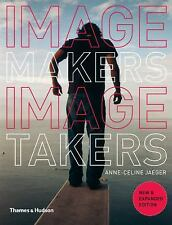 Image Makers, Image Takers (Second Edition) by Jaeger, Anne-Celine