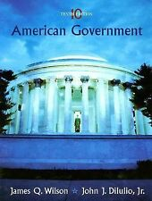 10th Edition American Government Textbook Text Book Wilson Dilulio Jr  Hardcover