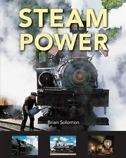 Steam Power by Brian Solomon (2015, Hardcover)