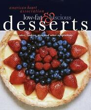 American Heart Association Low-Fat & Luscious Desserts: Cakes, Cookies-ExLibrary