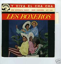 45 RPM EP LOS BOXEROS Y VIVA EL CHA CHA (1961)